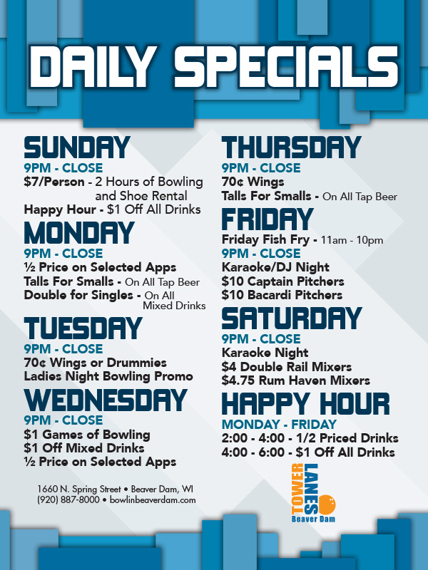 Bar Specials - Bar and Grill - Tower Lanes - Beaver Dam, WI